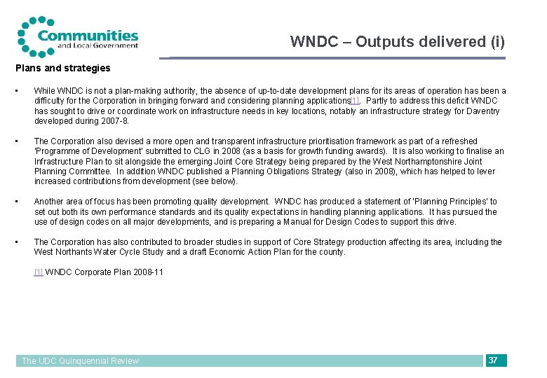 WNDC – Outputs delivered (i) Plans and strategies • While WNDC is not a