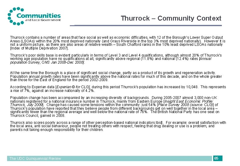 Thurrock – Community Context Thurrock contains a number of areas that face social as