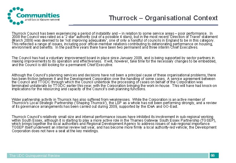 Thurrock – Organisational Context Thurrock Council has been experiencing a period of instability and