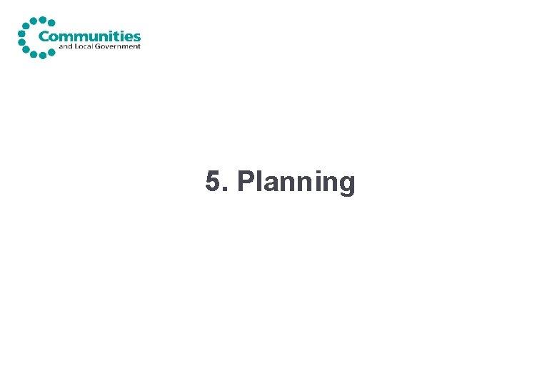 5. Planning