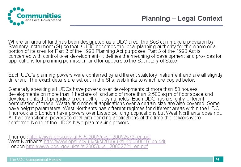 Planning – Legal Context Where an area of land has been designated as a