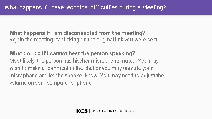 What happens if I have technical difficulties during a Meeting? What happens if I
