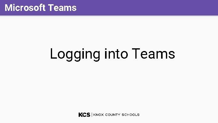 Microsoft Teams Logging into Teams