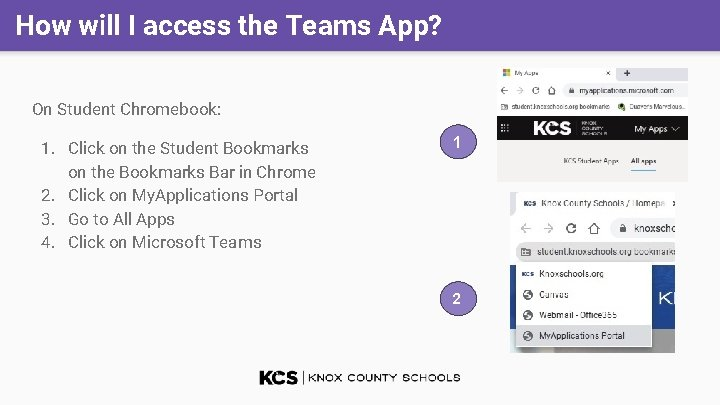 How will I access the Teams App? On Student Chromebook: 1. Click on the