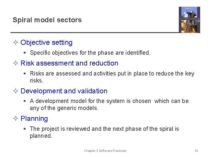 Spiral model sectors ² Objective setting § Specific objectives for the phase are identified.