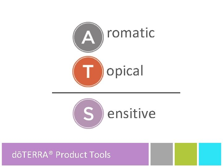 romatic opical ensitive dōTERRA® Product Tools
