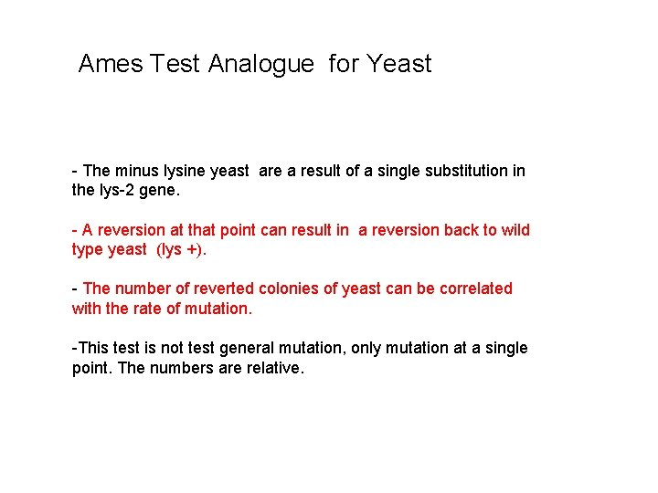 Ames Test Analogue for Yeast - The minus lysine yeast are a result of
