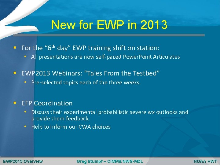 """New for EWP in 2013 § For the """" 6 th day"""" EWP training"""