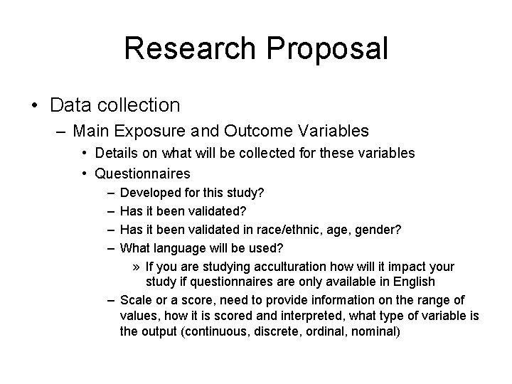 Research Proposal • Data collection – Main Exposure and Outcome Variables • Details on