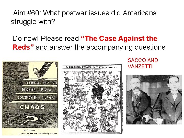 """Aim #60: What postwar issues did Americans struggle with? Do now! Please read """"The"""