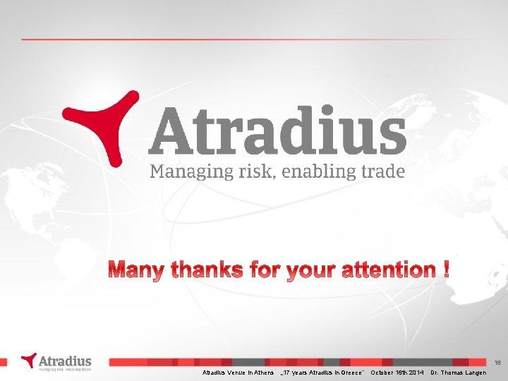 "16 Atradius Venue in Athens "" 17 years Atradius in Greece"" October 16 th"