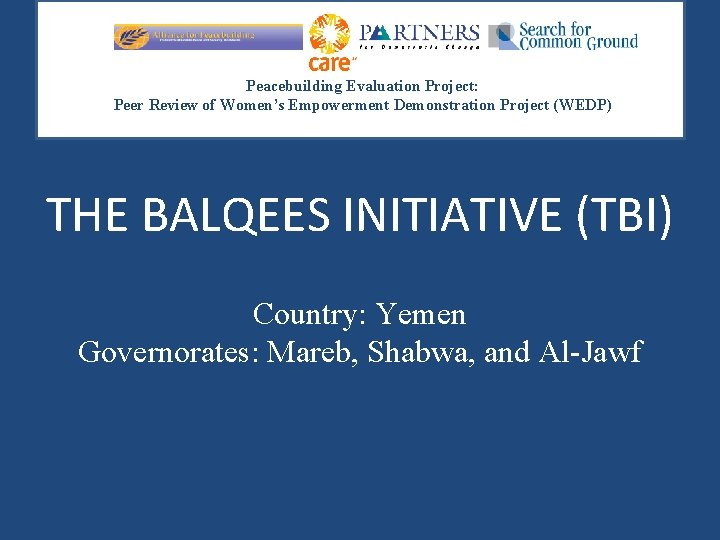 Peacebuilding Evaluation Project: Peer Review of Women's Empowerment Demonstration Project (WEDP) THE BALQEES INITIATIVE