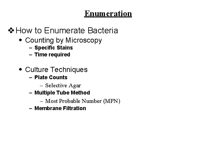 Enumeration v How to Enumerate Bacteria w Counting by Microscopy – Specific Stains –