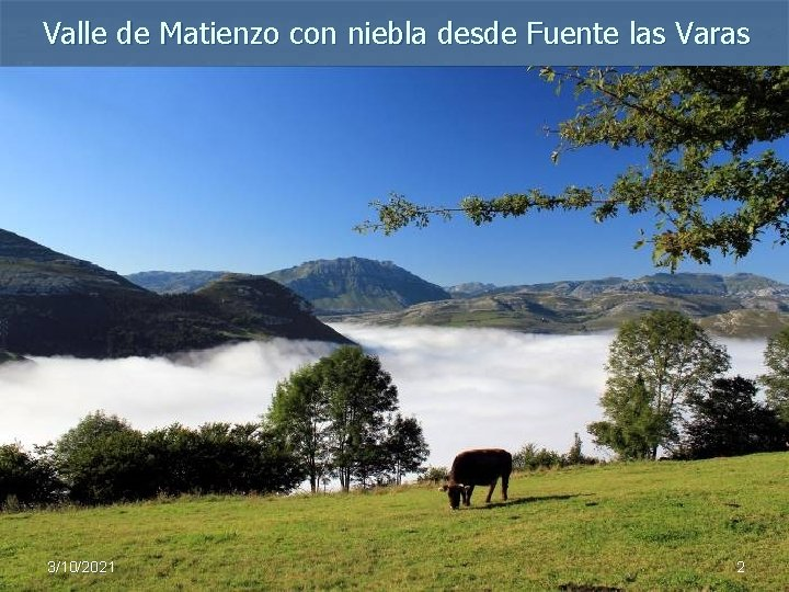 Valle de Matienzo con niebla desde Fuente las Varas 3/10/2021 2