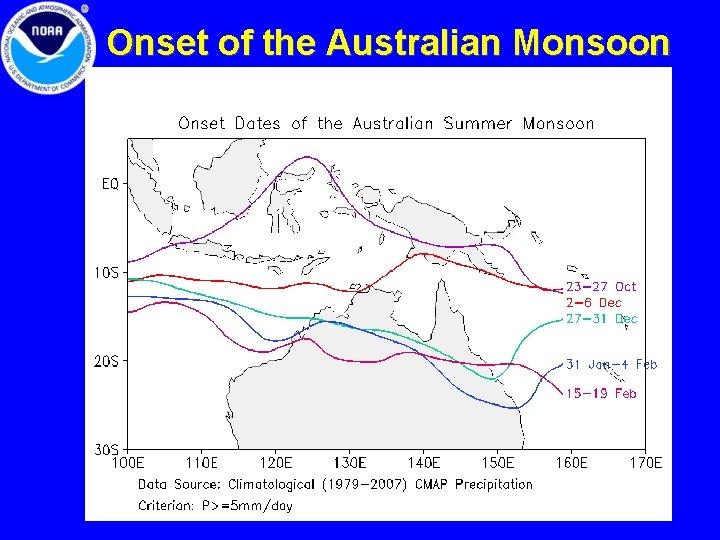 Onset of the Australian Monsoon 12