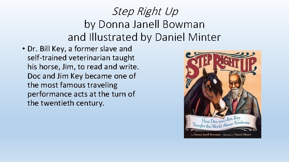Step Right Up by Donna Janell Bowman and Illustrated by Daniel Minter • Dr.