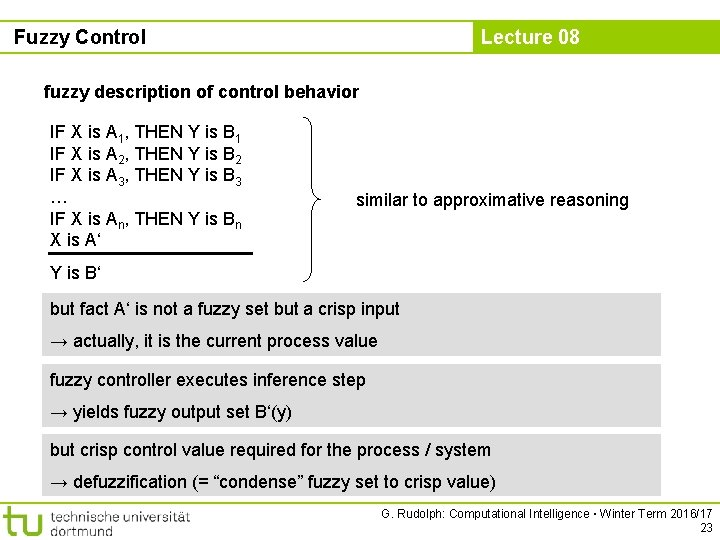Fuzzy Control Lecture 08 fuzzy description of control behavior IF X is A 1,