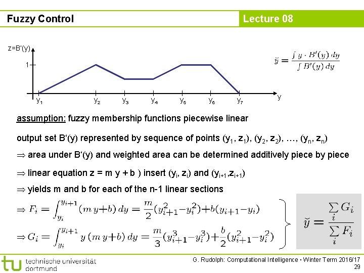 Fuzzy Control Lecture 08 z=B'(y) 1 y 2 y 3 y 4 y 5