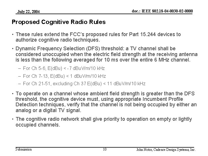 doc. : IEEE 802. 18 -04 -0030 -02 -0000 July 22, 2004 Proposed Cognitive