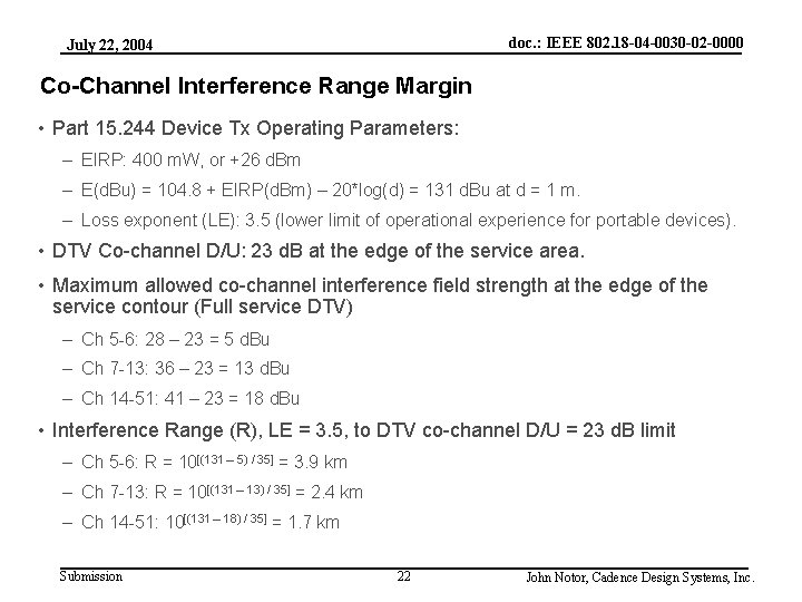 doc. : IEEE 802. 18 -04 -0030 -02 -0000 July 22, 2004 Co-Channel Interference