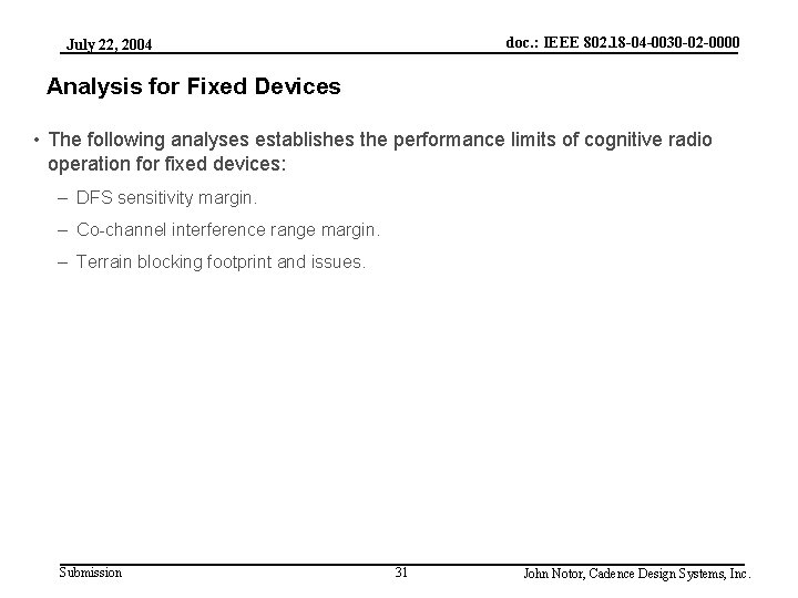 doc. : IEEE 802. 18 -04 -0030 -02 -0000 July 22, 2004 Analysis for