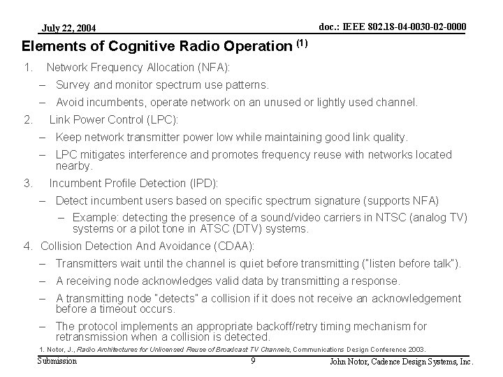 doc. : IEEE 802. 18 -04 -0030 -02 -0000 July 22, 2004 Elements of