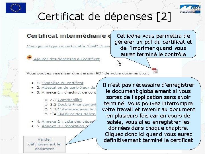 Certificat de dépenses [2] Cet icône vous permettra de générer un pdf du certificat