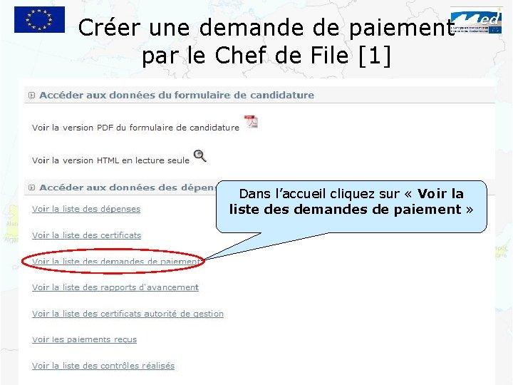 Créer une demande de paiement par le Chef de File [1] Dans l'accueil cliquez