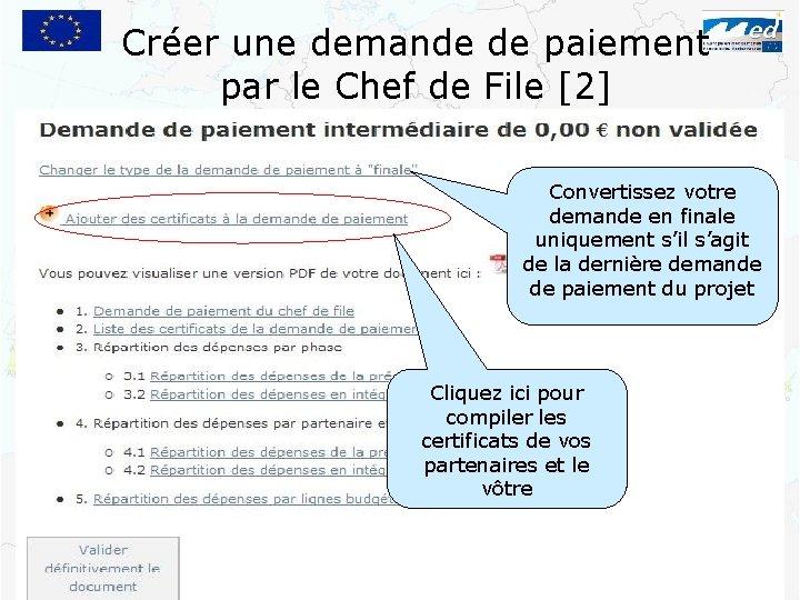Créer une demande de paiement par le Chef de File [2] Convertissez votre demande