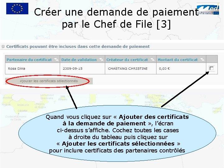 Créer une demande de paiement par le Chef de File [3] Quand vous cliquez