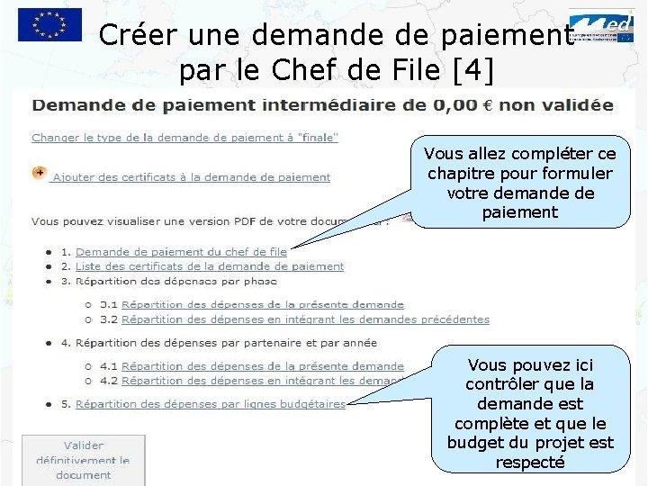 Créer une demande de paiement par le Chef de File [4] Vous allez compléter