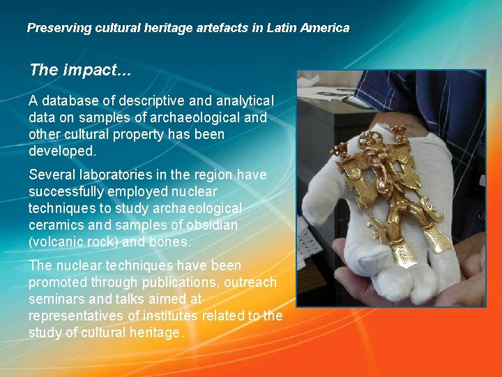 Preserving cultural heritage artefacts in Latin America The impact… A database of descriptive and
