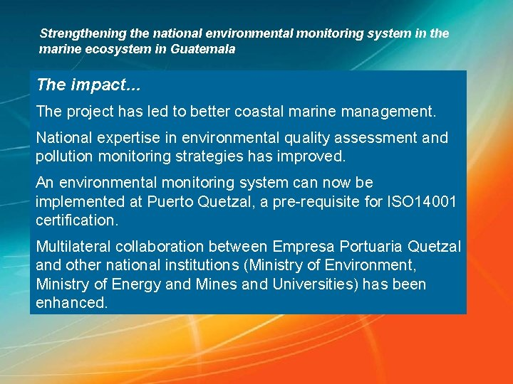 Strengthening the national environmental monitoring system in the marine ecosystem in Guatemala The impact…