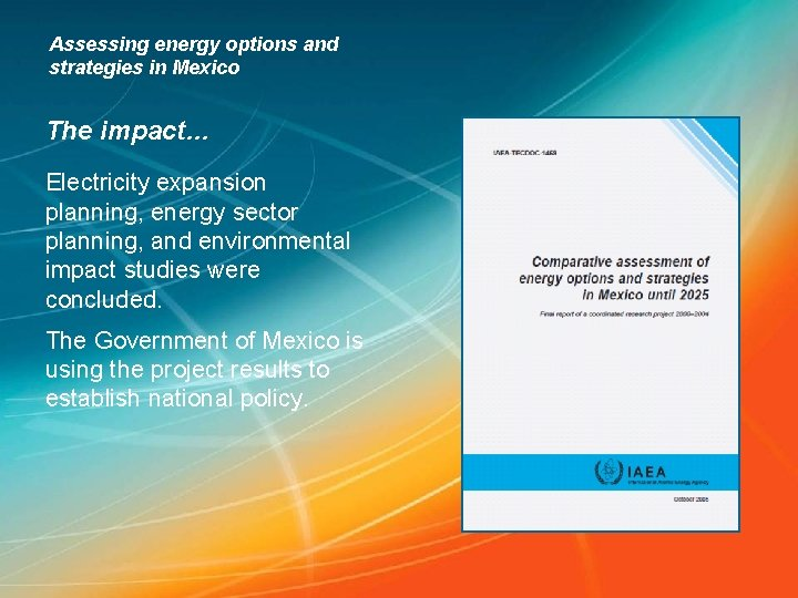 Assessing energy options and strategies in Mexico The impact… Electricity expansion planning, energy sector