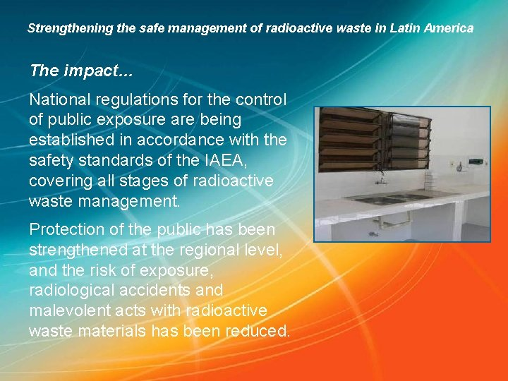 Strengthening the safe management of radioactive waste in Latin America The impact… National regulations
