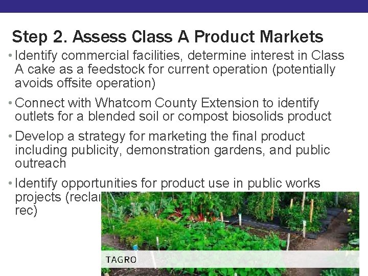 Step 2. Assess Class A Product Markets • Identify commercial facilities, determine interest in