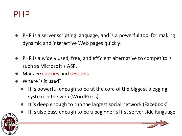 PHP ● PHP is a server scripting language, and is a powerful tool for