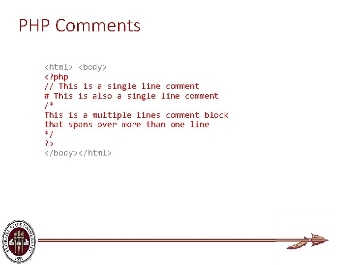 PHP Comments <html> <body> <? php // This is a single line comment #