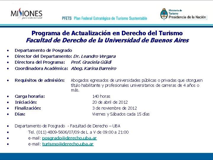 Programa de Actualización en Derecho del Turismo Facultad de Derecho de la Universidad de