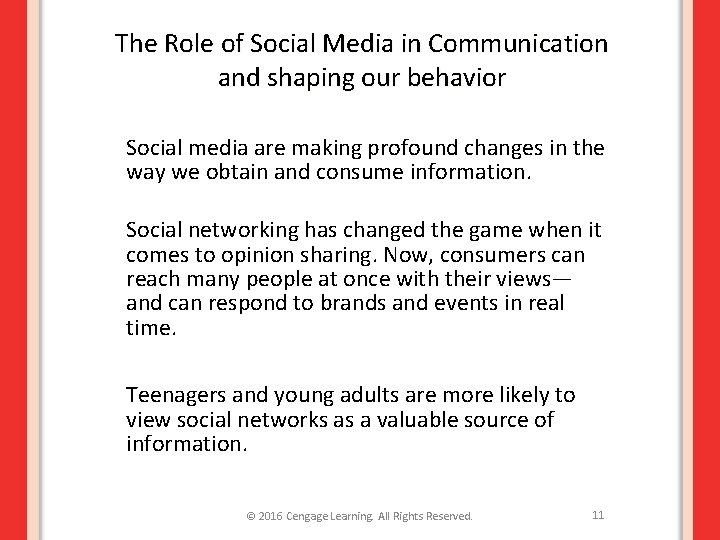 The Role of Social Media in Communication and shaping our behavior Social media are