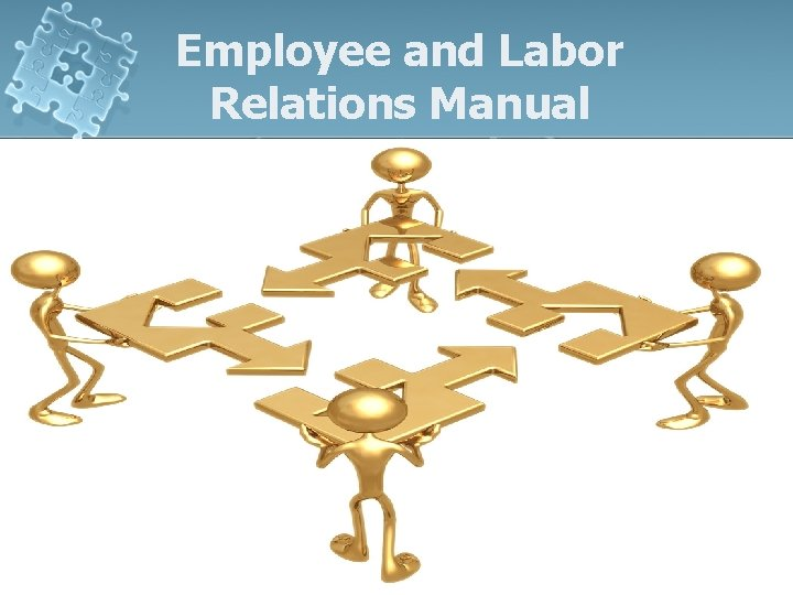 Employee and Labor Relations Manual