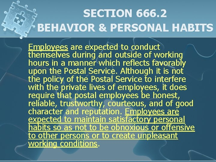 SECTION 666. 2 BEHAVIOR & PERSONAL HABITS Employees are expected to conduct themselves during