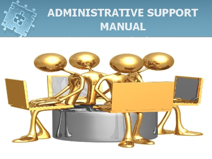 ADMINISTRATIVE SUPPORT MANUAL