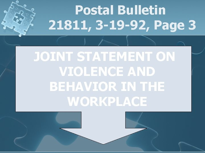 Postal Bulletin 21811, 3 -19 -92, Page 3 JOINT STATEMENT ON VIOLENCE AND BEHAVIOR