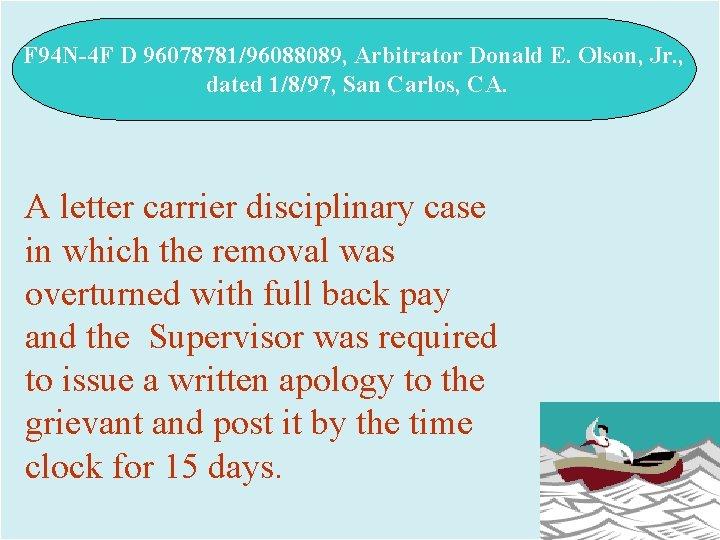 F 94 N-4 F D 96078781/96088089, Arbitrator Donald E. Olson, Jr. , dated 1/8/97,