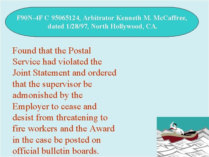 F 90 N-4 F C 95065124, Arbitrator Kenneth M. Mc. Caffree, dated 1/28/97, North