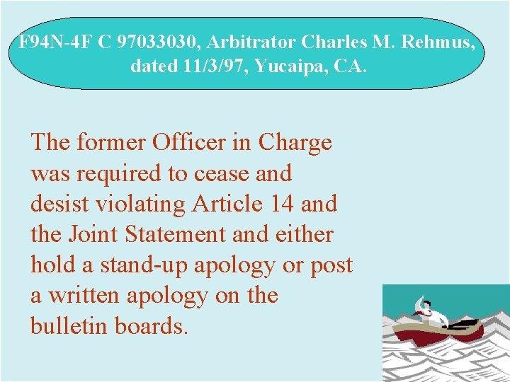 F 94 N-4 F C 97033030, Arbitrator Charles M. Rehmus, dated 11/3/97, Yucaipa, CA.