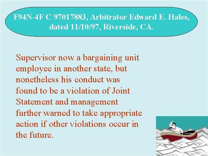 F 94 N-4 F C 97017883, Arbitrator Edward E. Hales, dated 11/10/97, Riverside, CA.