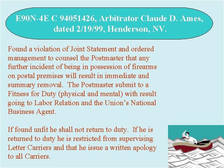 E 90 N-4 E C 94051426, Arbitrator Claude D. Ames, dated 2/19/99, Henderson, NV.