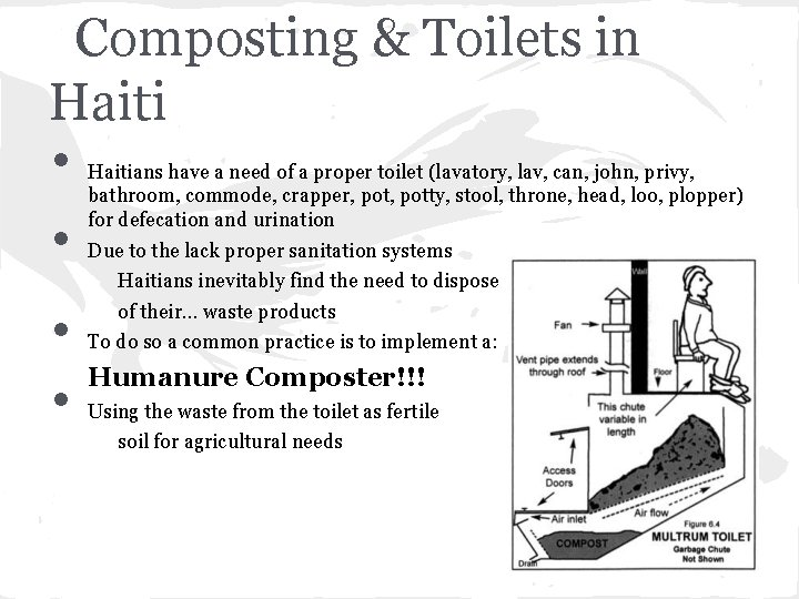 Composting & Toilets in Haiti • • Haitians have a need of a proper
